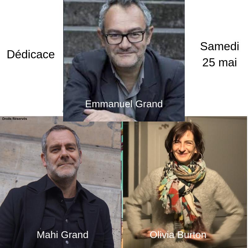 Emmanuel Grand, Auteur De Polar, Mahi Grand Dessinateur Et Olivia Burton Autrice De BD En Dédicace