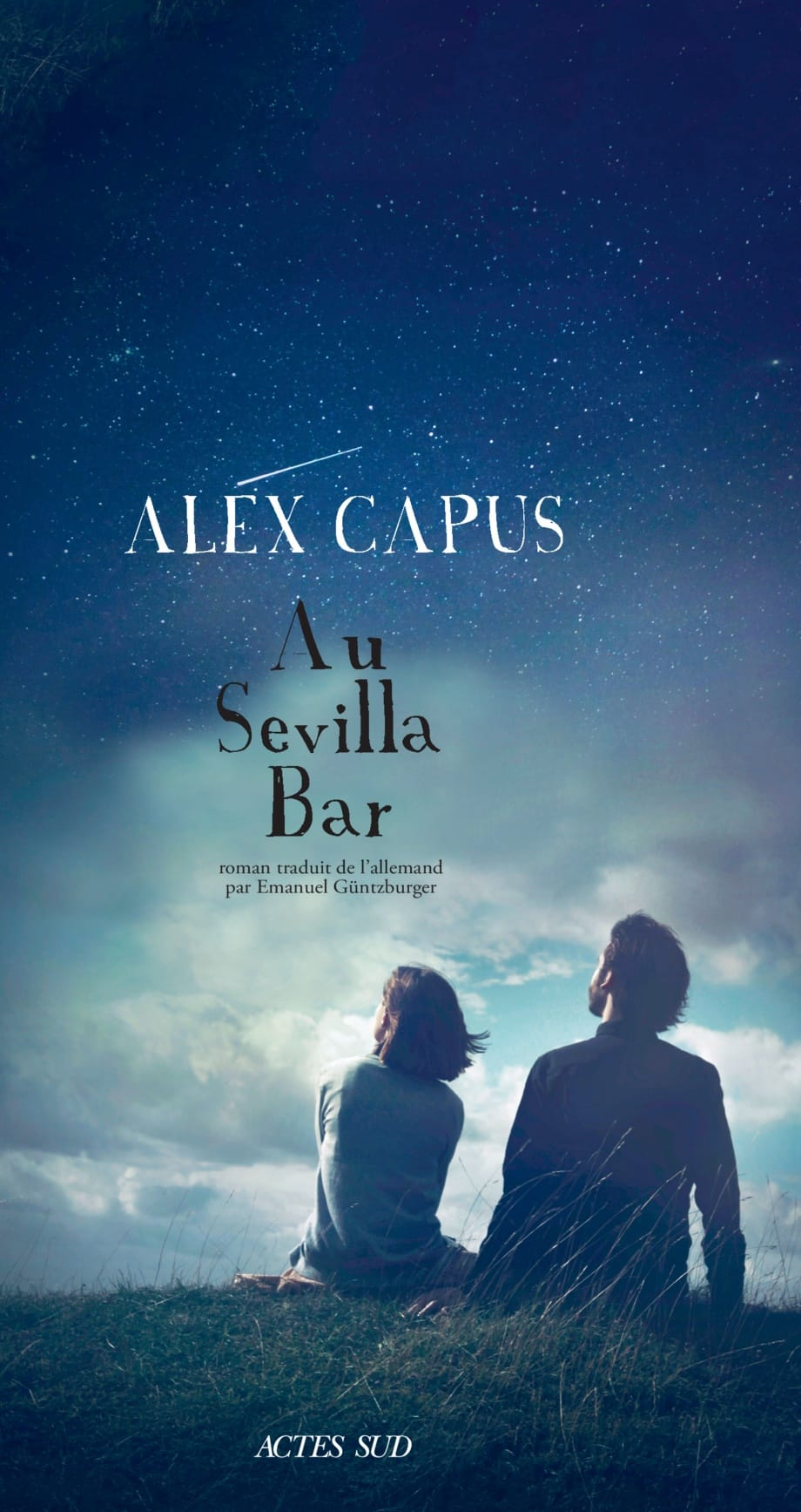 «Au Sevilla Bar» D'Alex Capus