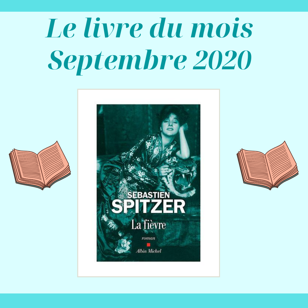Le Livre Du Mois De Septembre 2020 – La Fièvre De Sébastien Spietzer