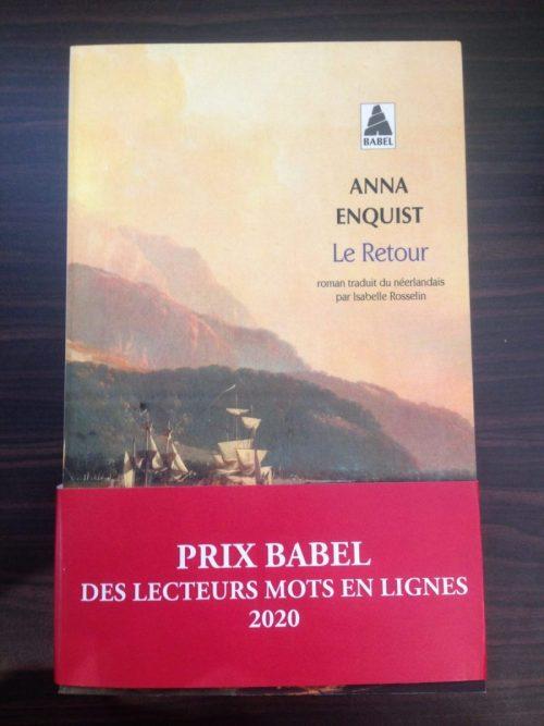 Le Retour D'Anna Enquist Lauréat Du Prix Babel Des Lecteurs Mots En Lignes 2020