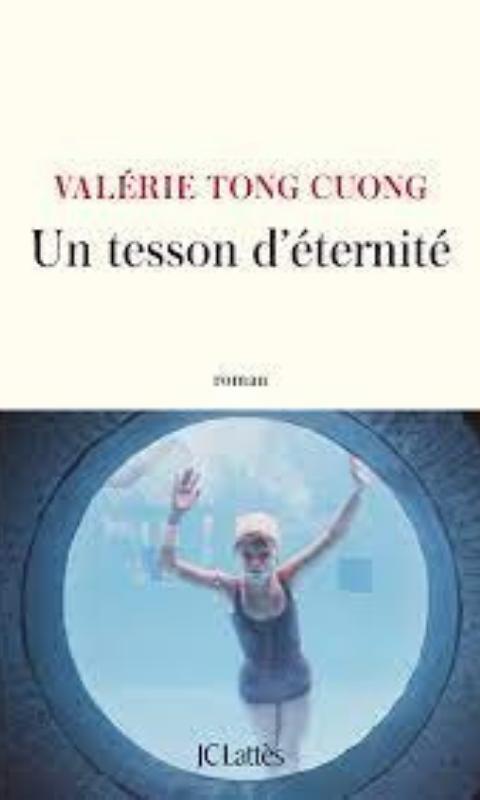 Un Tesson D'éternité - Valérie Tong Cuong, Coup De Coeur De La Librairie Mots En Lignes